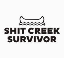 Shit Creek Survivor Black by Lauren  Boulanger