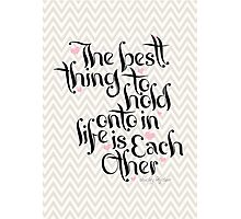 The Best Thing Photographic Print