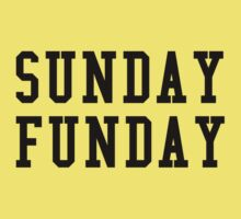 Sunday Funday by BrightDesign
