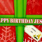 Happy Birthday Jesus by SandraWidner