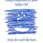 May your baby girl reach the stars by Kellyanne