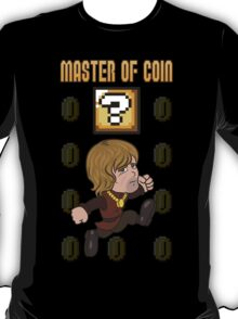 Master of Coin T-Shirt