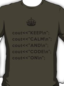 Keep Calm And Carry On - C++ - \n back - Black T-Shirt