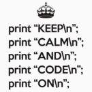Keep Calm And Code On - Perl - \n back - Black by VladTeppi