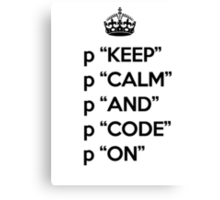 Keep Calm And Code On - Ruby - p - Black Canvas Print