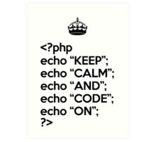 Keep Calm And Code On - PHP - Black Art Print