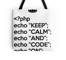 Keep Calm And Code On - PHP - Black Tote Bag