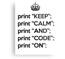 Keep Calm And Code On - Perl - Black Metal Print
