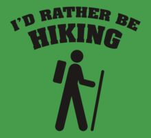 I'd Rather Be Hiking by BrightDesign