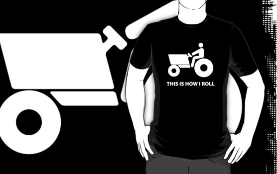 This Is How I Roll by BrightDesign