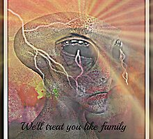 we'll treat you like family by DMEIERS