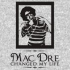 Mac Dre Changed My Life | FTS by FreshThreadShop