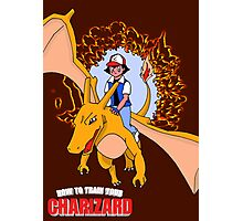 How to Train Your Charizard Photographic Print