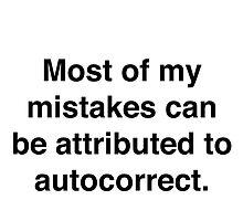 Autocorrect! by josephaaron