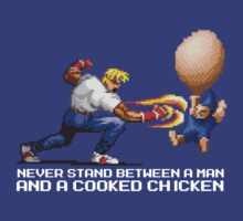 Never Stand Between a Man and a Cooked Chicken  T-Shirt