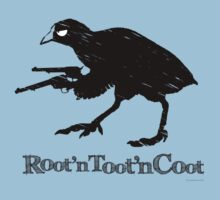 'Root'nToot'nCoot' T-Shirt