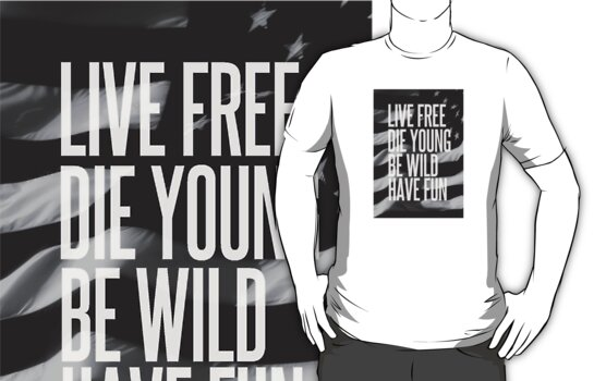 Live Free by AustinAliceFan