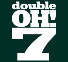 Double OH! 7 by Martin Madsen