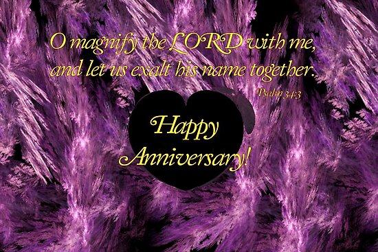 Happy Anniversary - Psalms 34:3 by aprilann