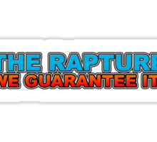 The Rapture We Guarantee It Sticker