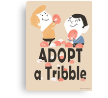 Adopt a Tribble Canvas Print