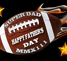 ♥•.¸¸.ஐ FOOTBALL HAPPY FATHER'S DAY (SUPER DAD)♥•.¸¸.ஐ by ╰⊰✿ℒᵒᶹᵉ Bonita✿⊱╮ Lalonde✿⊱╮