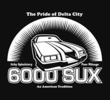 6000 SUX (White Print) by GritFX