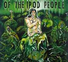 Invasion Of The Ipod People by Tony Heath