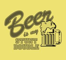 Beer Is My Stunt Double (Greyscale) by GritFX