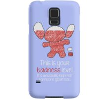 This is your badness level Samsung Galaxy Case/Skin