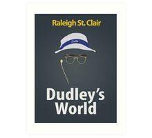 Dudley's World Art Print