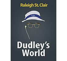 Dudley's World Photographic Print
