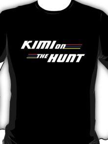 Kimi on the Hunt T-Shirt