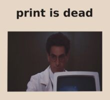 Dr. Egon Spengler - 'Print is dead' by hungrypeople