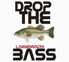 DROP THE largemouth BASS by TheFinalDonut