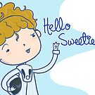 DW: Hello Sweetie by saltyblack
