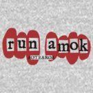 run amok - aotearoa by dennis william gaylor