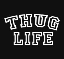 Thug Life version 2 by trinityery