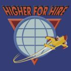Higher For Hire by robotghost