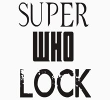 SUPERWHOLOCK by Allannah