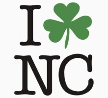 I Love (Shamrock) NC by saintpaddiesday