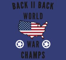 Back to Back World War Champs [Alt] | Fresh TS by FreshThreadShop