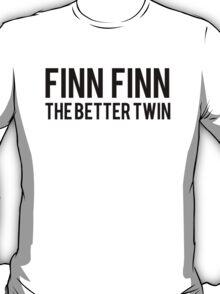 Finn Finn - The Better Twin T-Shirt