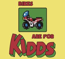 Bikes are for KIDDs by And0Code