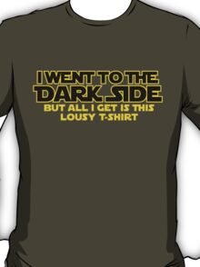 Went to dark side - Lousy T-Shirt (yellow black) T-Shirt