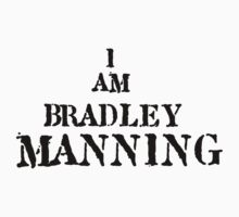 I am Bradley Manning - Support by Bucky Sentry