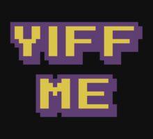 YIFF ME by Purplefridge