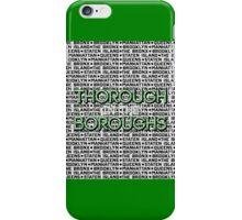 Thorough in the Boroughs iPhone Case/Skin