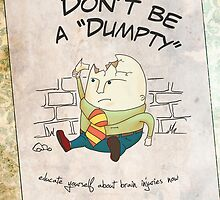 Don't Be a Dumpty by droach