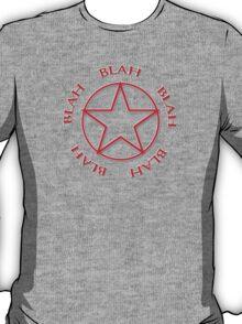 Blah, Blah, Blah - Rush Tribute Tee T-Shirt